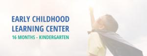 Ages 16 months through Kindergarten